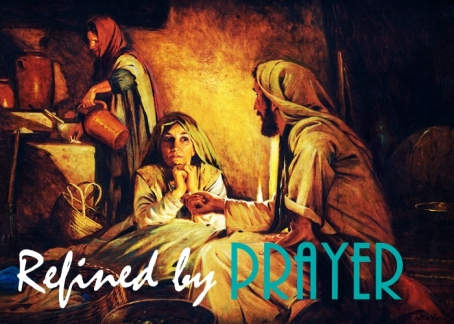 refined by prayer real