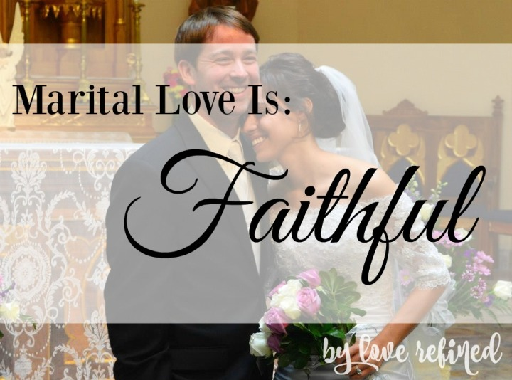 The Marital Call for Fidelity