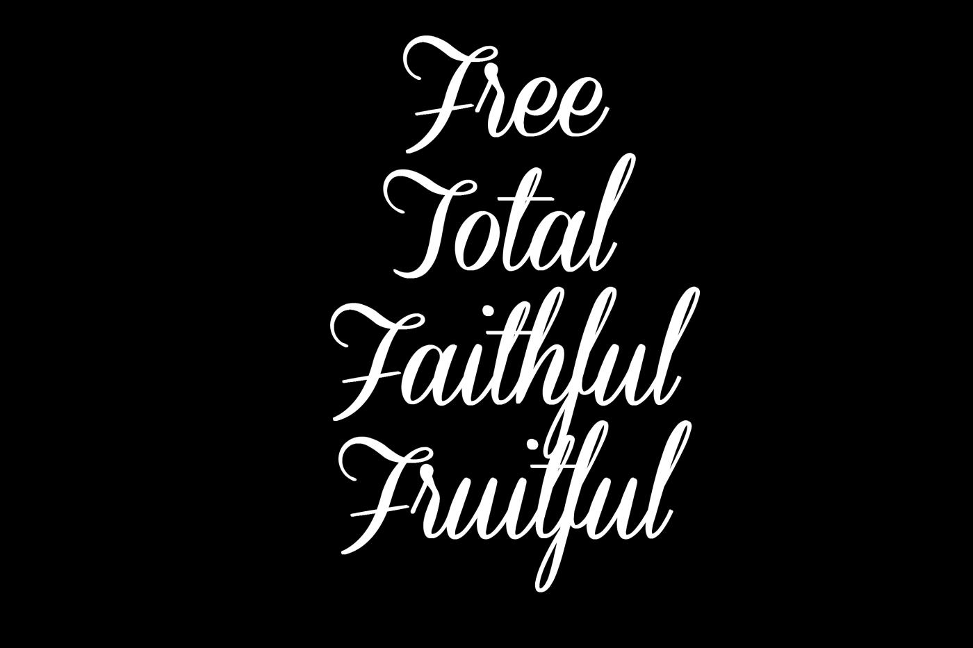 free-total-faithful-fruitful