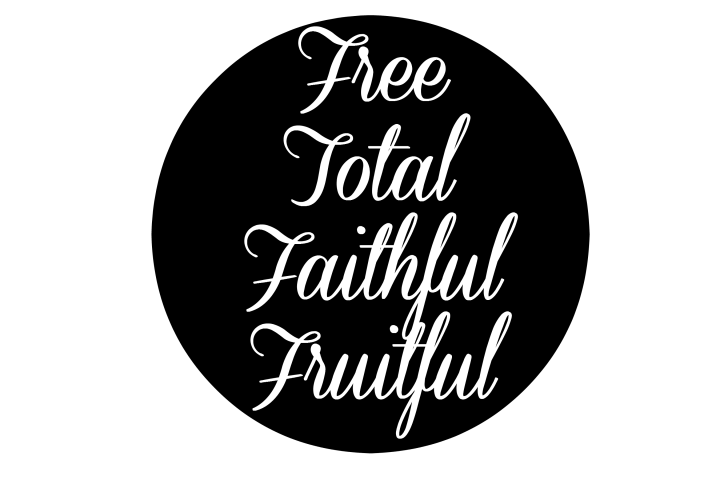 free-total-faithful-fruitful